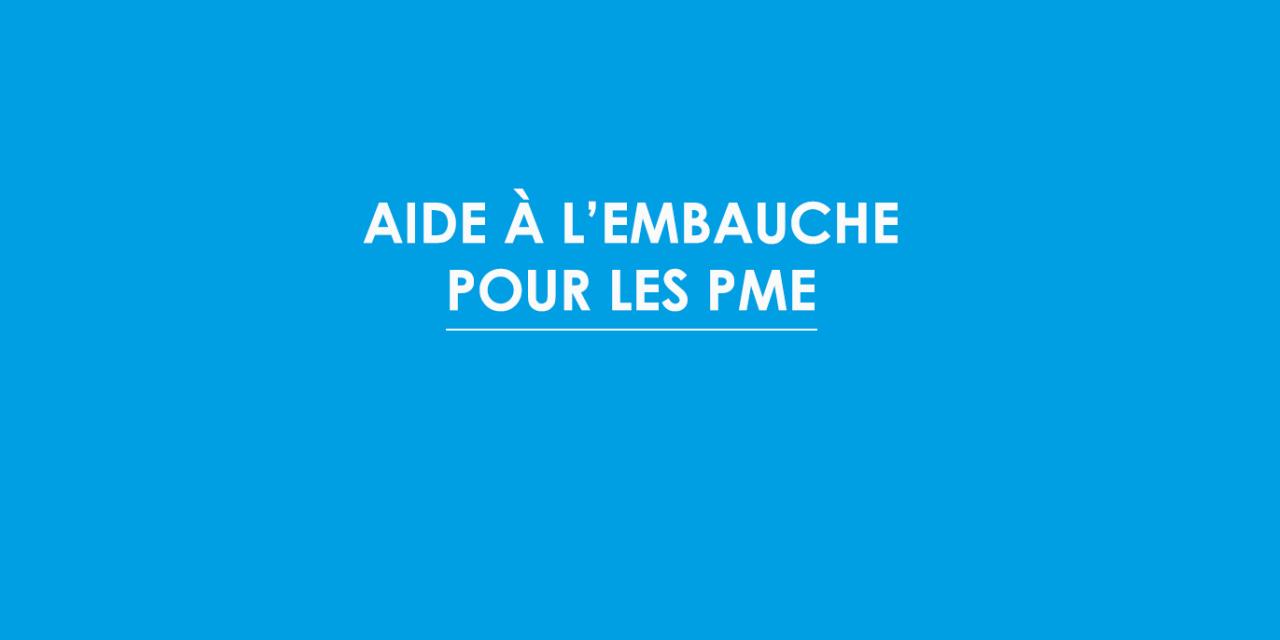 Aides à l'embauche pour les PME, c'est jusqu'au 30 juin 2017
