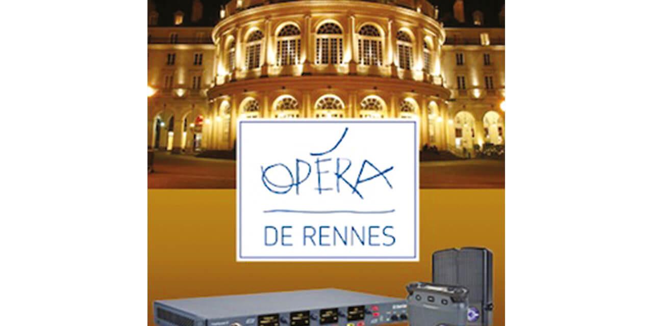 OPÉRA DE RENNES, LE CHOIX CLEAR-COM
