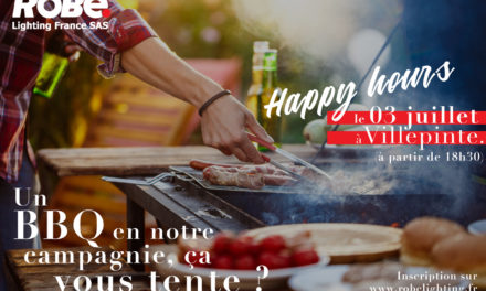 Le 3 juillet, Happy Hours chez Robe Lighting France