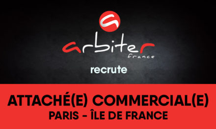 ARBITER FRANCE recrute un(e) attaché(e) commercial(e) secteur Paris IDF