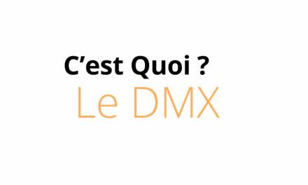 Tout savoir sur le DMX