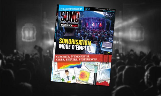 Cahier Technique : Sonorisation, mode d'emploi