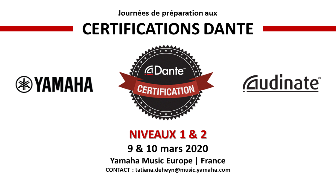 Journées de préparation aux Certifications Dante, par Yamaha