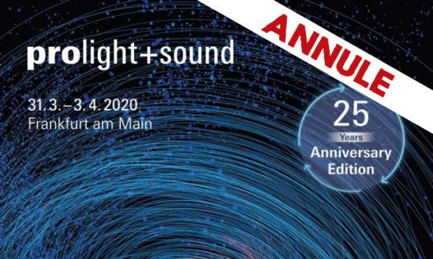 Prolight+Sound annulé