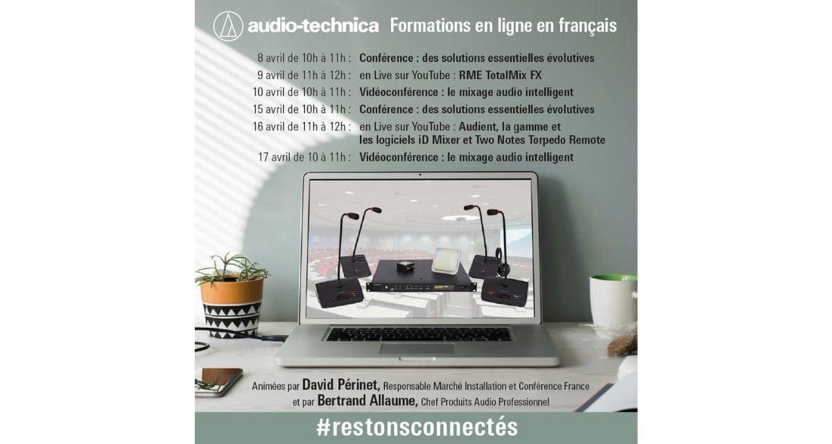 Audio-Technica France organise des séminaires et des formations en ligne