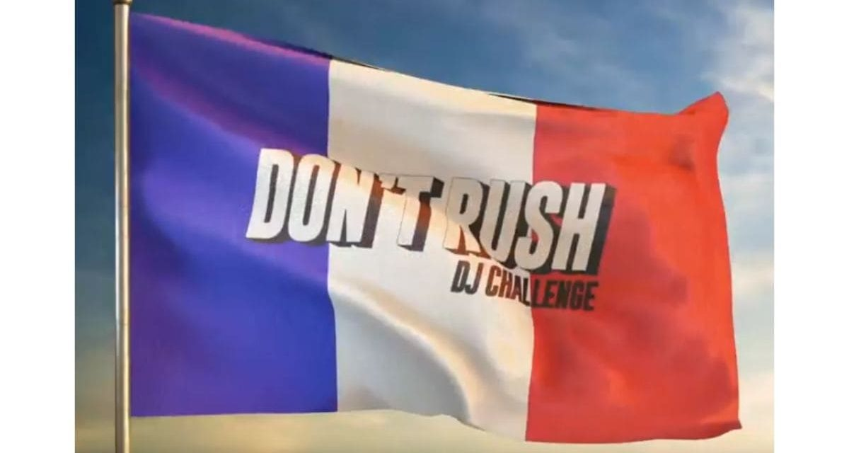 Don't Rush Dj Challenge