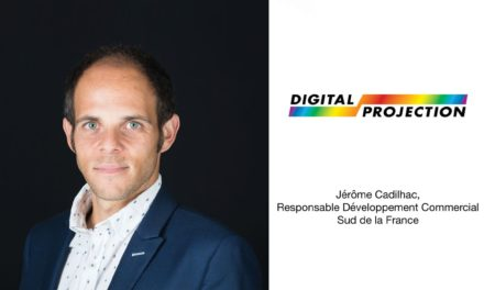 JÉRÔME CADILHAC REJOINT  DIGITAL PROJECTION