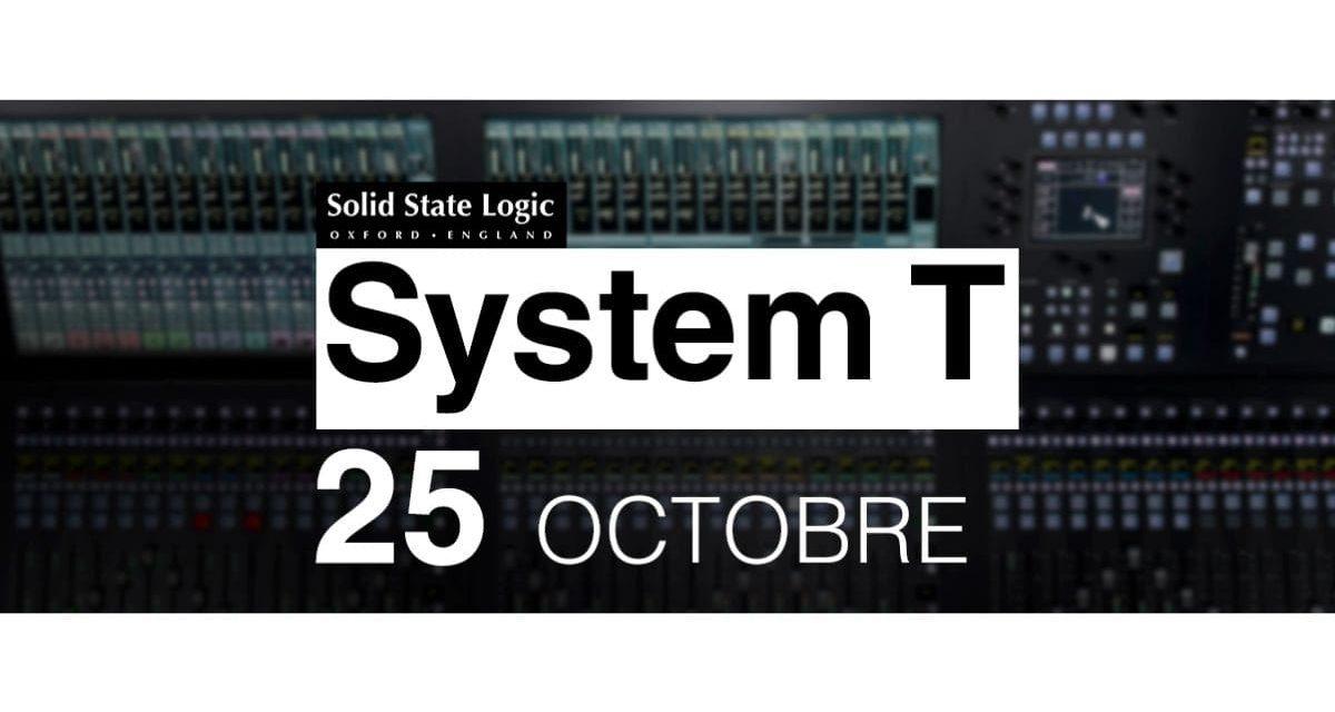 25 Octobre : découverte des consoles de mixage SSL System T